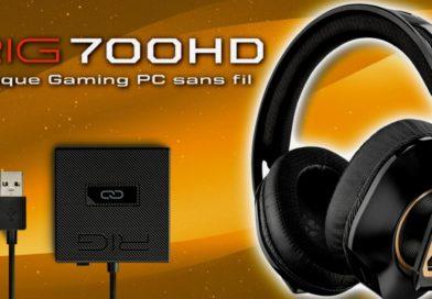 Hardware : Le test du casque gaming RIG 700 HD sans fil