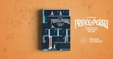 Chronique du livre «La création de Prince of Persia. Carnets de bord de Jordan Mechner 1985-1993» chez Third Editions